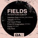 Break, Fields, Villem & Mcleod - Intention Dub (Original Mix)
