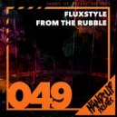 Fluxstyle - From the Rubble  (Grand K. Remix)
