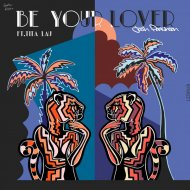 Josh Parkinson & Tita Lau - Be Your Lover  (Original Mix)
