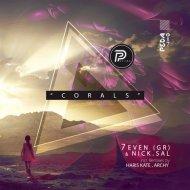 7even (GR) & Nick.Sal - Corals (Haris Kate Remix)