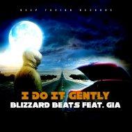 Blizzard Beats & Gia - I Do It Gently  (Deep Fusion Instru Mix)