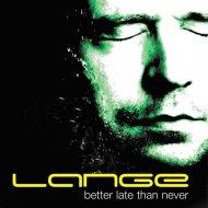 Lange - Late Night Self-Indulgence (Original Mix)