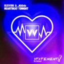 Elevven & JES - Heartbeat Tonight (Stealth HD Remix)