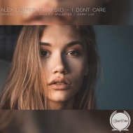 Alex Deeper feat. M.SIID - I Don\'t Care  (DJ Phelix & Sooren Remix)