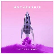 Scotty Cal - Mothership (Original Mix)