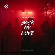 Stavros Sounds - Back My Love (Original Mix)