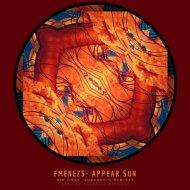 FMENEZS - Appear Sun (Mir Omar Remix)