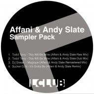 Todd Terry - This Will Be Mine (House Is A Feeling)  (Affani & Andy Slate Raw Remix)