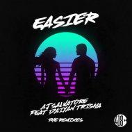 AJ Salvatore feat. Daiyan Trisha -  Easier (LA Rush Club Mix)