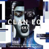 CLAN EQ - Ikke (Original Mix)