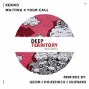 Kenno - Waiting 4 Your Call (Housenick Remix)