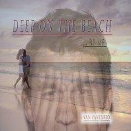 Van Vantiesto present .. - Deep On The Beach .. By Me ()