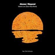 Above & Beyond feat. Zoe Johnston - Sahara Love  (Jason Ross Extended Remix)