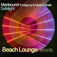 Medsound, Magnus, Maria Estrella - Safelight  (Original Mix)