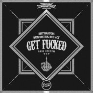 DirtySnatcha, Bass System & Rico Act - Get Fucked (Bass System VIP)