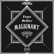 Fenx & Belico - Malignant (Original Mix)