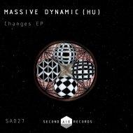 Massive Dynamic (HU) - Changes (Original mix)