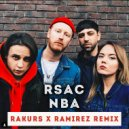RSAC - NBA (Rakurs & Ramirez Radio Edit)