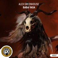 Alex Greenhouse - Baba Yaga (Original Mix)