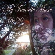 Van Vantiesto present .. - My Favorite Music .. By me  ( Part 03)