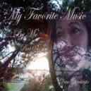 Van Vantiesto present .. - My Favorite Music .. By me   (Part 04)