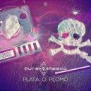 PureMesca - Plata o Plomo (Original Mix)
