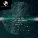 Code Therapy - Scape From Reality (Kavalier Remix)