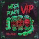 Calcium - Mega Punch (VIP)