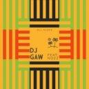 Dj Gaw & Nozz - All Alone (Original Mix)