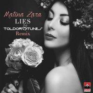 Matina Zara - Lies (Toldortunes Remix)
