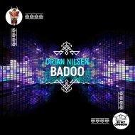 Orjan Nilsen - Badoo (Extended Mix)