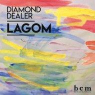Diamond Dealer - Lagom (Original Mix)