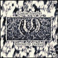 Koston Ferelly - U (Original Mix)