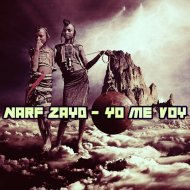 Narf Zayd - Yo Me Voy  (Norty Cotto Remix)