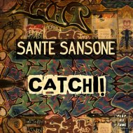 Sante Sansone - Catch!  (Original Mix)