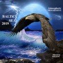 VA - BALTiC 2019 SEA (Mixed by D&mON) ()