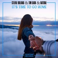 Natune, Tim Dian, Stefre Roland - It\'s Time To Go Home (Original Mix)