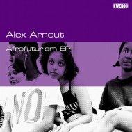 Alex Arnout - Afrofuturism (Original Mix)