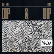 Allen(IT) - Dip & Dip (Original Mix)