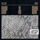 Allen(IT) - Dip & Dip (Original Mix)