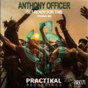 Anthony Officer - Get Ready For This (Original Mix)