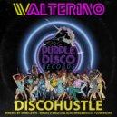 Walterino - DiscoHustle (Jamie Lewis Re-Styled Spoken Remix)