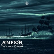 Amfion - They Are Coming (Original Mix)