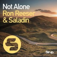 Ron Reeser  & Saladin - Not Alone  (Original Club Mix)