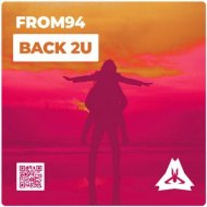From94 - Back 2U (Original Mix)