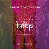 Laroz, Sheera - Higher (Original Mix)
