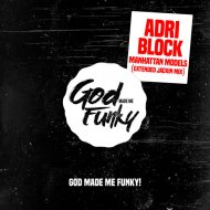 Adri Block  - Manhattan Models (Jackin Clubmix)