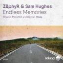 Sam Hughes & Z8phyR - Endless Memories (Original Mix)