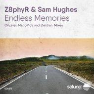 Sam Hughes & Z8phyR - Endless Memories ( Deidian Remix)