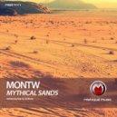 Montw - Mythical Sands  (Original Mix)
